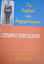 Die Dagboek van Krygsgevangene Stephanus…