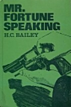 Mr. Fortune Speaking by H. C. Bailey