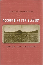 Accounting for Slavery: Masters and…