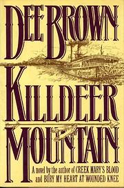 Killdeer Mountain por Dee Brown