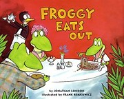 Froggy Eats Out af Jonathon London