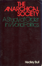 The Anarchical Society: A Study of Order in…