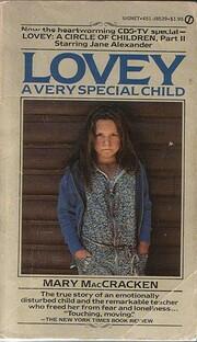 Lovey: A Very Special Child por Mary…