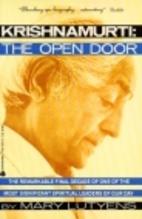 Krishnamurti: The Open Door by Mary Lutyens