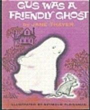 Gus was a friendly ghost af Jane Thayer