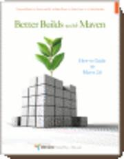 Better Builds with Maven de John Casey