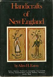 Handicrafts of New England de Allen H Eaton