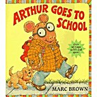 ARTHUR GOES TO SCHOOL LIFT FLAP BOARD BOOK