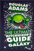 Ultimate Hitchhikers Guide by Adams Douglas