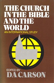 The Church in the Bible and the World: An…