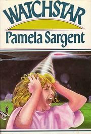 Watchstar – tekijä: Pamela Sargent