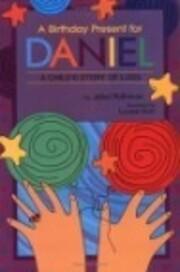 A Birthday Present for Daniel: A Child's…