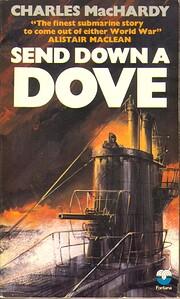 Send Down a Dove av Charles MacHardy