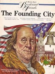 The Founding city: The Philadelphia…