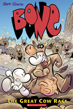 Bone Volume 2: The Great Cow Race by Jeff…