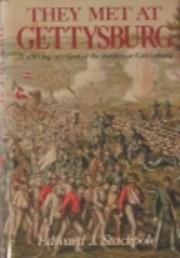 They Met At Gettysburg af Edward J.…