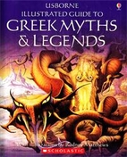 Usborne Illustrated Guide to Greek Myths and…