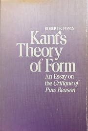 Kant's Theory of Form: An Essay on the…