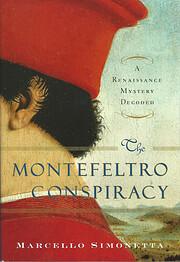 The Montefeltro Conspiracy: A Renaissance…