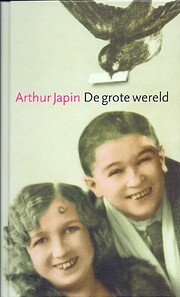 De Grote Wereld – tekijä: Arthur Japin