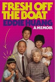 Fresh Off the Boat: A Memoir – tekijä:…