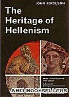Heritage of Hellenism (Library of European…