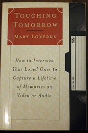 Touching Tomorrow: How to Interview Your…