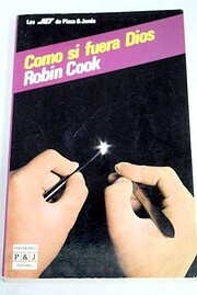 Como si fuera Dios por Robin Cook