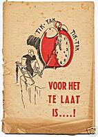 Voor het te laat is ...! by Max Blokzijl