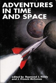 Adventures in Time and Space por Raymond J.…
