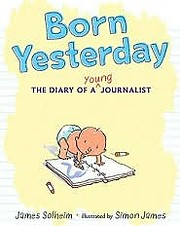 Born Yesterday (The Diary of a Young…