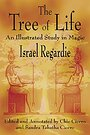 The Tree of Life: An Illustrated Study in Magic - Israel Regardie