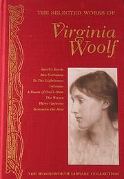 The Selected Works of Virginia Woolf…