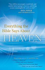 Everything the Bible Says About Heaven de…