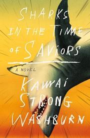 Sharks in the Time of Saviors de Kawai…