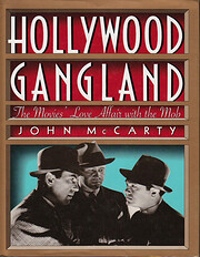 Hollywood Gangland: The Movies' Love…