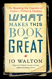 What Makes This Book So Great: Re-Reading…