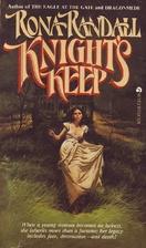 Knight's Keep by Rona Randall