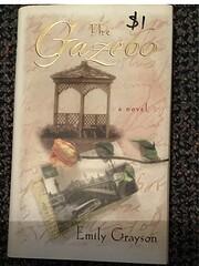 The Gazebo by Emily Grayson