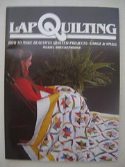Lap Quilting: How to Make Beautiful Quilted…