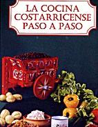 La Cocina Costarricense Paso a Paso