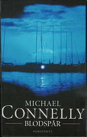 Blood work – tekijä: Michael Connelly