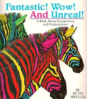 Fantastic! Wow! And Unreal!: A Book About…