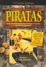 Piratas: História Geral de Roubos e Crimes…