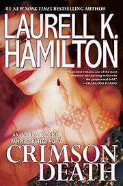 Crimson Death (Anita Blake, Vampire Hunter…