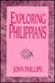 Exploring Philippians (Phillips, John,…