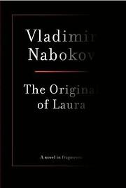The Original of Laura par Vladimir Nabokov