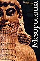 Grandes Civilizaciones: Mesopotamia by…