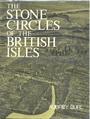 The Stone Circles Of The British Isles - Aubrey Burl