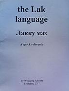 Lak language, a quick reference by Wolfgang…